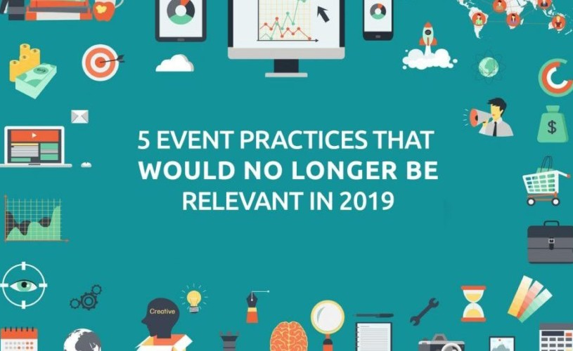 5 Event Practices That Should be Left in 2018